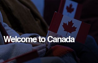 New Canadians Welcome to Canada Discount, learn more image link.